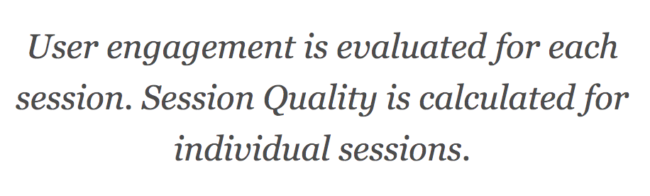 Session quality definition